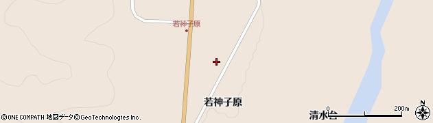 宮城県大崎市鳴子温泉鬼首(若神子原)周辺の地図