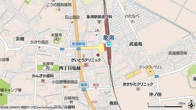 〒018-0112 秋田県にかほ市象潟町家の後の地図