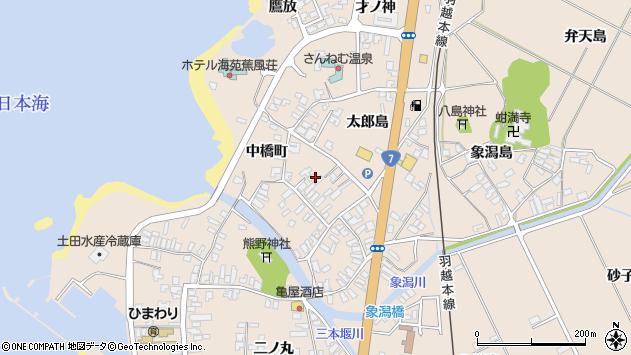 〒018-0127 秋田県にかほ市象潟町中橋町の地図