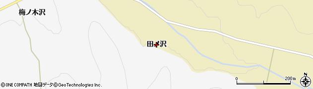 秋田県由利本荘市南ノ股(田ノ沢)周辺の地図