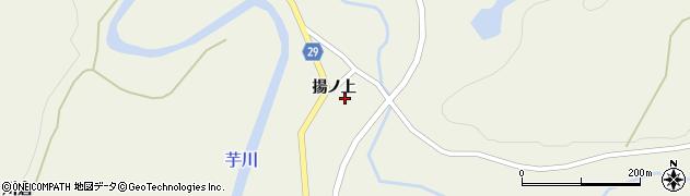 秋田県由利本荘市岩野目沢(揚ノ上)周辺の地図