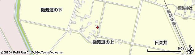 秋田県大仙市下深井(樋渡道の上)周辺の地図