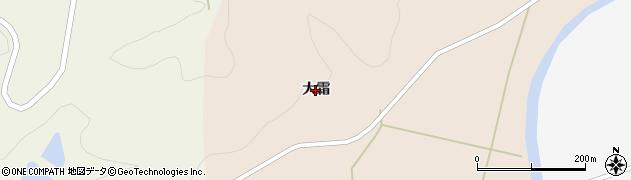 秋田県由利本荘市長坂(大霜)周辺の地図