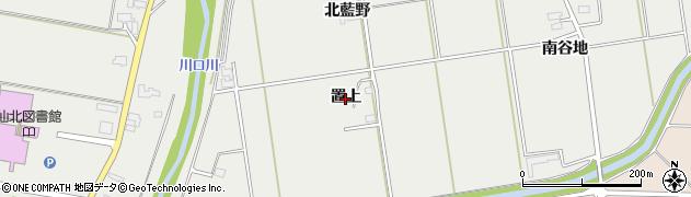 秋田県大仙市堀見内(置上)周辺の地図