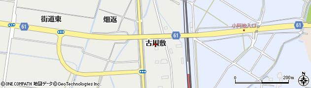 秋田県秋田市四ツ小屋(古川敷)周辺の地図
