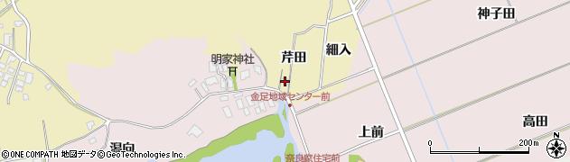 秋田県秋田市金足下刈(芹田)周辺の地図