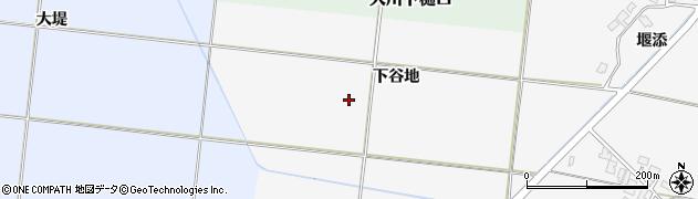 秋田県南秋田郡五城目町大川谷地中下谷地周辺の地図