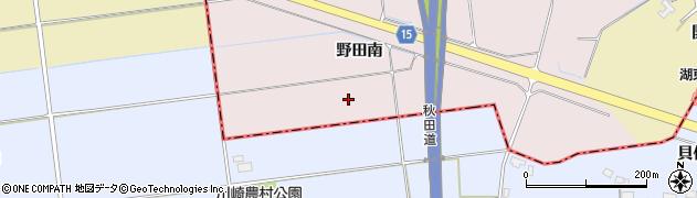 秋田県南秋田郡五城目町野田南周辺の地図