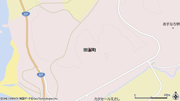 〒043-0023 北海道檜山郡江差町田沢町の地図