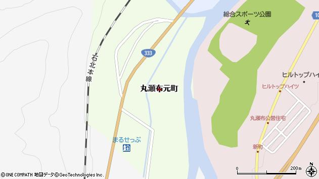 〒099-0207 北海道紋別郡遠軽町丸瀬布元町の地図